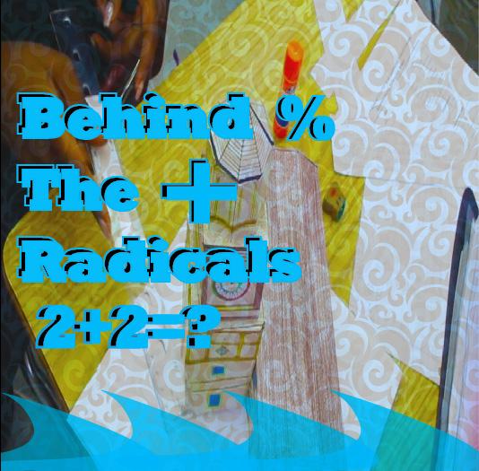 Behind the Radicals
