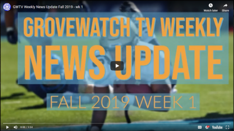 GroveWatch TV: Week  1