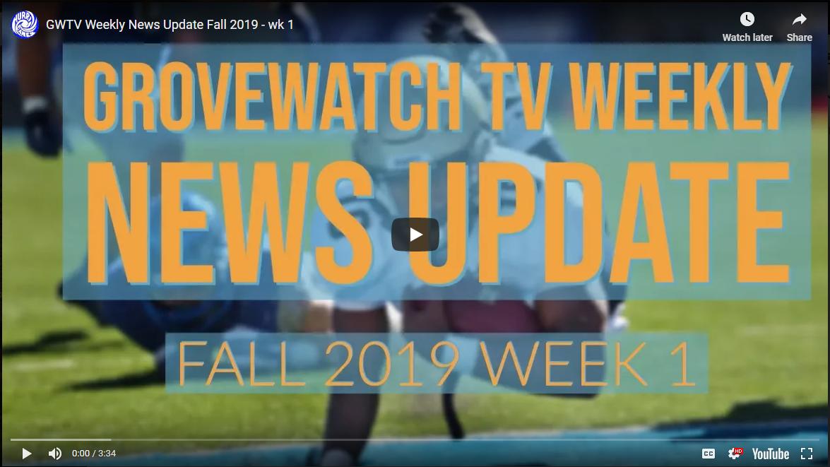 GroveWatch TV: Week  1