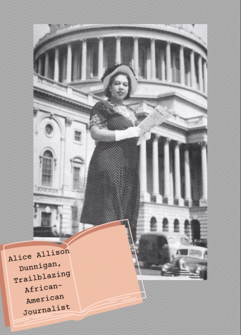 Alice A. Dunnigan. She juggled a freelance writer position for the Chicago, Illinois branch of the American Negro Press (ANP) and night courses at Howard University in statistics and economics.
